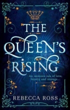 Ross, Rebecca Queen`s Rising
