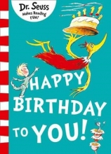 Seuss, Dr Happy Birthday to You!