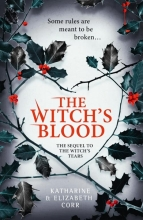 Corr, Katharine,   Corr, Elizabeth The Witch`s Blood