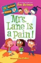 Gutman, Dan Mrs. Lane Is a Pain!