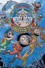 Miller, Jeff The Nerdy Dozen #3