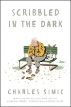 Charles Simic Scribbled in the Dark
