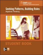 Contemporary EMPower Math, Seeking Patterns, Building Rules: Algebraic Thinking, Student Edition