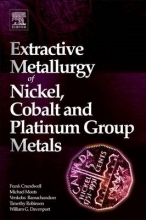 Crundwell, Frank Kenneth Extractive Metallurgy of Nickel, Cobalt and Platinum Group Metals