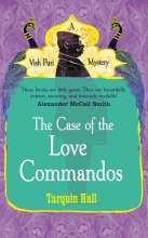 Hall, Tarquin The Case of the Love Commandos