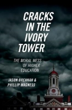 Jason Brennan,   Phillip Magness Cracks in the Ivory Tower