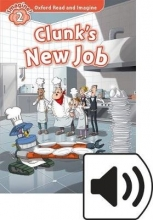Shipton, Paul Oxford Read and Imagine: Level 2. Clunk`s New Job Audio Pack