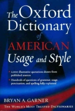 Garner, Bryan A. The Oxford Dictionary of American Usage and Style