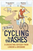Broom, Oli Cycling to the Ashes