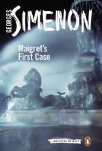 Simenon, Georges Maigret`s First Case