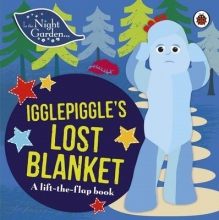 Unknown In the Night Garden: Igglepiggle`s Lost Blanket