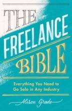 Alison Grade The Freelance Bible