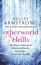 Armstrong, Kelley Otherworld Chills