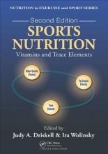 Ira Wolinsky,   Judy A. Driskell Sports Nutrition
