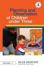 Helen Bradford Planning and Observation of Children under Three