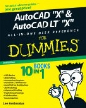 Lee Ambrosius AutoCAD 2009 and AutoCAD LT 2009 All-in-One Desk Reference For Dummies