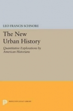 Schnore, Leo Francis The New Urban History - Quantitative Explorations by American Historians