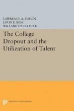 Pervin, Lawrence A. The College Dropout and the Utilization of Talent