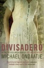 Michael Ondaatje Divisadero
