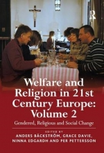 Professor Anders Backstrom,   Professor Per Pettersson,   Prof. Grace Davie,   Ms Ninna Edgardh Welfare and Religion in 21st Century Europe