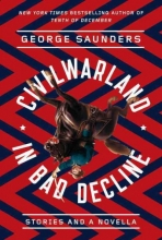 George,Saunders Civilwarland in Bad Decline