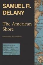 Delany, Samuel R. The American Shore