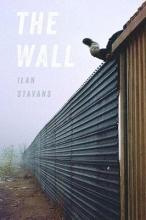 Stavans, Ilan The Wall