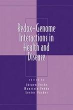 Jurgen Fuchs,   Maurizio Podda,   Lester Packer Redox-Genome Interactions in Health and Disease