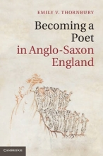 Thornbury, Emily Victoria Becoming a Poet in Anglo-Saxon England
