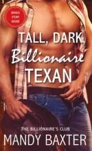 Baxter, Mandy Tall, Dark, Billionaire Texan