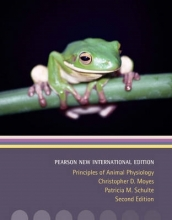 Christopher D. Moyes,   Patricia M. Schulte Principles of Animal Physiology: Pearson New International Edition