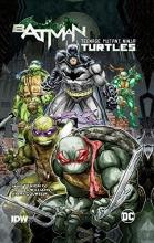 Tynion, James, IV Batman Teenage Mutant Ninja Turtles 1