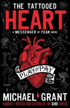 Grant, Michael Tattooed Heart: A Messenger of Fear Novel