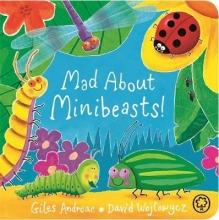 Andreae, Giles Mad About Minibeasts!