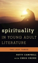 Campbell, Patty Spirituality in Young Adult Literature