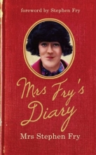 Fry, Stephen Mrs Fry`s Diary