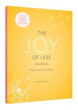Jay, Francine Joy of Less Journal