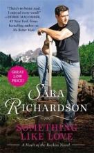 Richardson, Sara Something Like Love