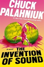 Chuck Palahniuk , The Invention of Sound