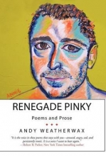 Weatherwax, Andy Renegade Pinky