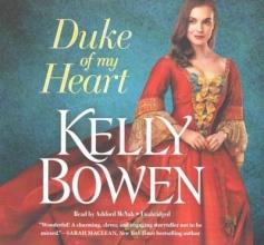 Bowen, Kelly Duke of My Heart