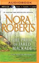 Roberts, Nora The Pride of Jared Mackade