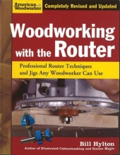 Hylton, Bill Woodworking with the Router