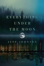 Johnson, Jeff Everything Under the Moon
