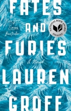 Groff,L. Fates and Furies