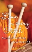 Gant, Lee Love in Every Stitch