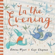 Wyatt, Edwina In the Evening
