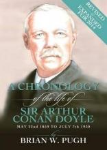 Pugh, Brian W. A Chronology of Arthur Conan Doyle - Revised 2014 Edition