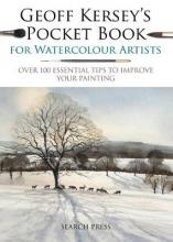 Kersey, Geoff Geoff Kersey`s Pocket Book for Watercolour Artists