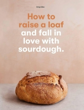 Roly Allen , How to Raise a Loaf